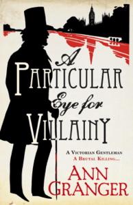 A Particular Eye for Villainy (Inspector Ben Ross Mystery 4) - Ann Granger pdf download