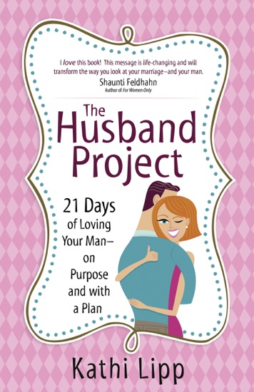 The Husband Project by Kathi Lipp PDF Download