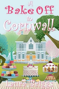 A Bake Off in Cornwall - Laura Briggs pdf download