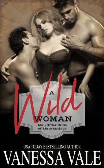 A Wild Woman by Vanessa Vale PDF Download