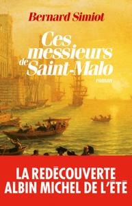 Ces messieurs de Saint-Malo - Bernard Simiot pdf download