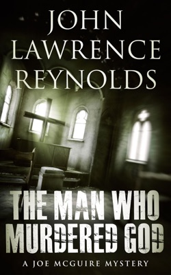 The Man Who Murdered God - John Lawrence Reynolds pdf download