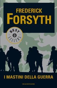 I mastini della guerra - Frederick Forsyth pdf download
