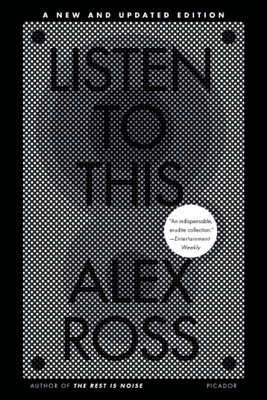 Listen to This - Alex Ross