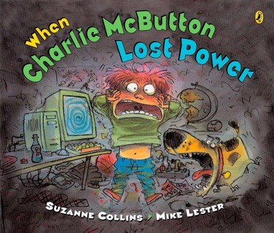 When Charlie McButton Lost Power - Suzanne Collins & Mike Lester pdf download