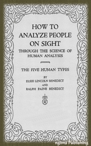 How to Analyze People on Sight (Illustrated + FREE audiobook download link) - Elsie Lincoln Benedict & Ralph Paine Benedict pdf download