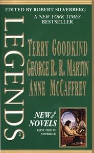 Legends, Vol. 2 - Robert Silverberg, Terry Goodkind, George R.R. Martin & Anne McCaffrey pdf download