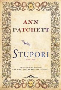 Stupori - Ann Patchett pdf download