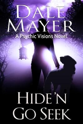 Hide 'n Go Seek - Dale Mayer pdf download