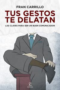 Tus gestos te delatan - Fran Carrillo pdf download