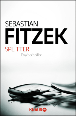 Splitter - Sebastian Fitzek pdf download