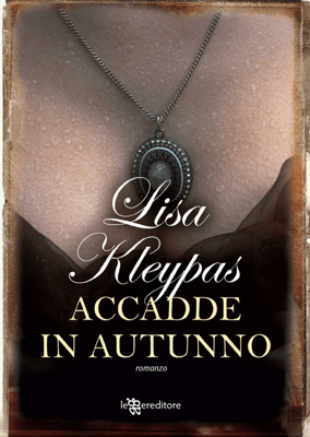 Accadde in autunno - Lisa Kleypas pdf download