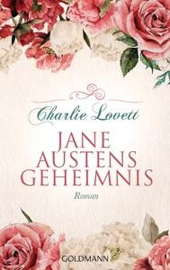Jane Austens Geheimnis - Charlie Lovett pdf download