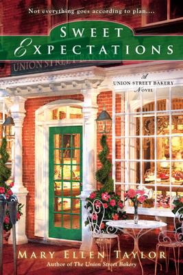 Sweet Expectations - Mary Ellen Taylor