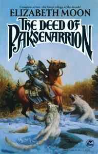 The Deed of Paksenarrion - Elizabeth Moon pdf download
