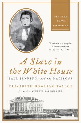 A Slave in the White House - Elizabeth Dowling Taylor pdf download