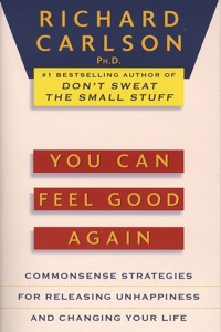 You Can Feel Good Again - Richard Carlson pdf download