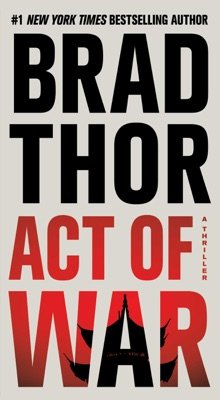 Act of War - Brad Thor pdf download