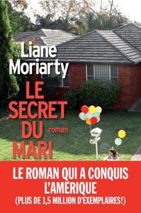 Le secret du mari - Liane Moriarty pdf download