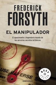 El manipulador - Frederick Forsyth pdf download