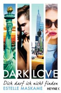 DARK LOVE - Dich darf ich nicht finden - Estelle Maskame pdf download