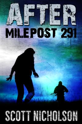 After: Milepost 291 - Scott Nicholson