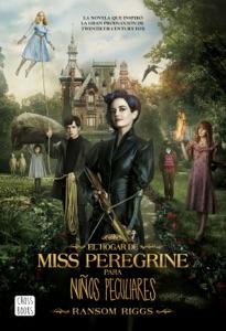 El hogar de Miss Peregrine para niños peculiares - Ransom Riggs pdf download