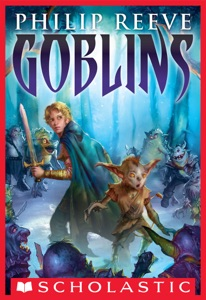 Goblins - Philip Reeve pdf download