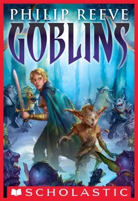 Goblins - Philip Reeve pdf download