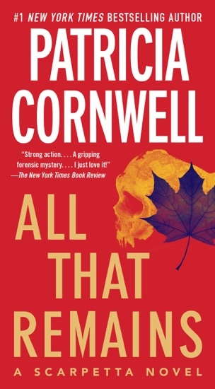All That Remains by Patricia Cornwell PDF Download