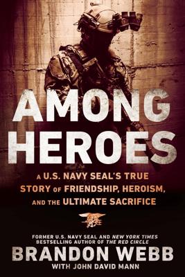 Among Heroes - Brandon Webb & John David Mann