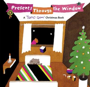 Presents Through the Window - Taro Gomi pdf download