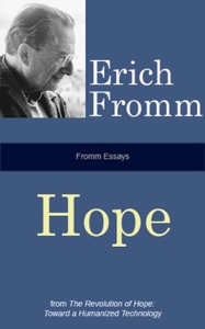 Fromm Essays: Hope - Erich Fromm pdf download