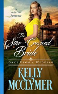 The Star-Crossed Bride - Kelly McClymer pdf download