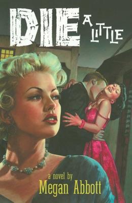 Die a Little - Megan Abbott pdf download