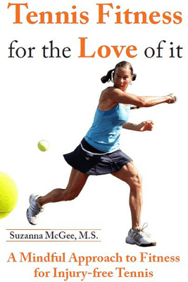 Tennis Fitness for the Love of it - Suzanna McGee