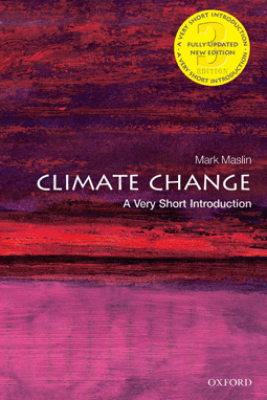Climate Change: A Very Short Introduction - Mark Maslin