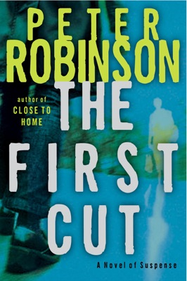The First Cut - Peter Robinson pdf download