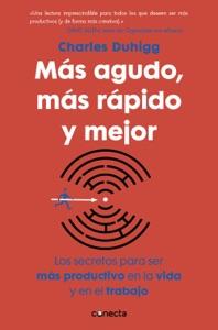Más agudo, más rápido y mejor - Charles Duhigg pdf download