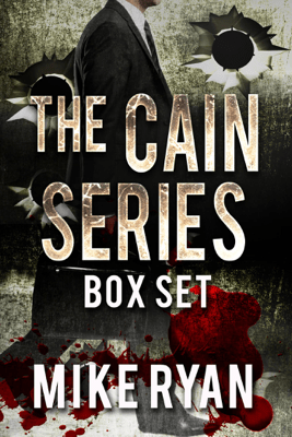 The Cain Series Box Set - Mike Ryan