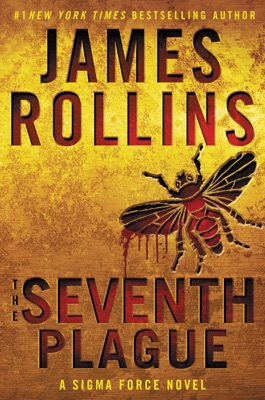The Seventh Plague - James Rollins pdf download