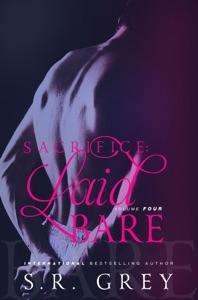 Sacrifice: Laid Bare #4 - S.R. Grey pdf download