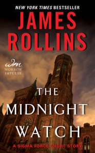 The Midnight Watch - James Rollins pdf download