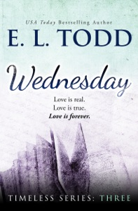Wednesday (Timeless Series #3) - E. L. Todd pdf download