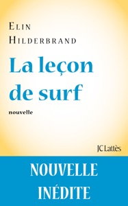 La leçon de surf - Elin Hilderbrand pdf download