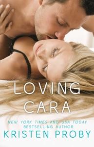 Loving Cara - Kristen Proby pdf download