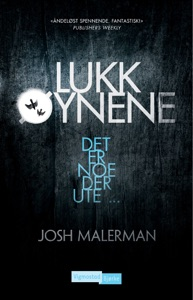 Lukk øynene - Josh Malerman pdf download