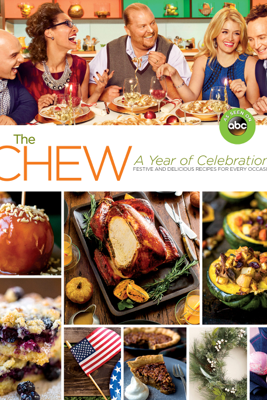 The Chew: A Year of Celebrations - The Chew