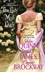The Lady Most Likely... - Julia Quinn, Eloisa James & Connie Brockway pdf download
