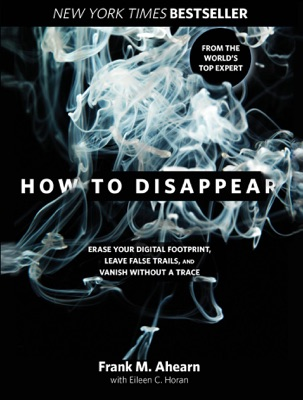 How to Disappear - Frank Ahearn & Eileen Horan pdf download